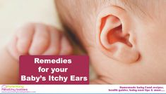 5 Reasons for Your Baby's Itchy Ears