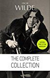 Free Kindle Book -   Oscar Wilde: The Complete Collection  (The Picture Of Dorian Gray + Lady Windermere's Fan + The Importance of Being ... + Lord Arthur Savile's Crime and many more!)