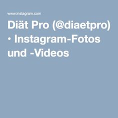 Diät Pro (@diaetpro) • Instagram-Fotos und -Videos