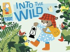 Into the Wild: Playtime with Little Nye by Lerryn Korda http://www.amazon.com/dp/0763648124/ref=cm_sw_r_pi_dp_OhRtub0W300SK