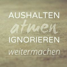 Word of wisdom 713820609657859003 True Quotes, Words Quotes, Funny Quotes, Sayings, Qoutes, German Quotes, German Words, Susa, More Than Words