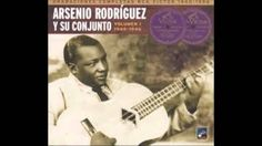 Arsenio Rodriguez Guarani Son Montuno recorded between 1951 -56