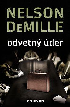STŘÍPKY Z KULTURY I NEKULTURY: NELSON DEMILLE - ODVETNÝ ÚDER (Recenze) Nelson Demille, Cards Against Humanity, Culture, History, Historia