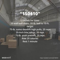 """150410"" WOD - 5 rounds for time: 20 wall-ball shots, 20-lb. ball to 10-ft. target; 75-lb. sumo deadlift high pulls, 20 reps; 20-inch box jumps, 20 reps; 75-lb. push presses, 20 reps; Row 20 calories; Rest 1 minute"