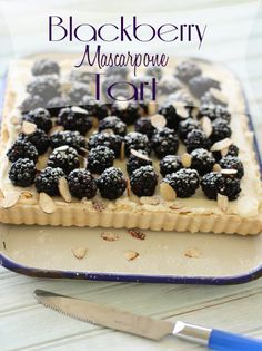Blackberry Mascarpone Tart - something for a girls weekend, as I don't think my family would appreciate it sufficiently!