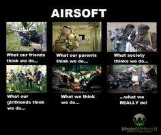 What they think I do  #airsoft #softair