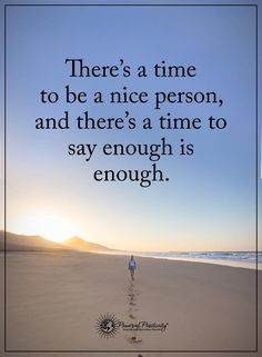 Positive Quotes : Theres a tome to be a nice person. - Hall Of Quotes Wisdom Quotes, True Quotes, Great Quotes, Words Quotes, Wise Words, Motivational Quotes, Inspirational Quotes, Qoutes, Bitch Quotes