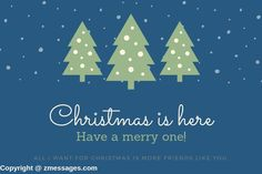 Hi, it Is again Merry Christmas and time to celebrate with friends, You can wish by sending Merry Christmas Greetings Messages to your friends & family. Merry Christmas Greetings Message, Christmas Greeting Words, Funny Christmas Wishes, Merry Christmas My Friend, Christmas Text, Christmas Humor, Pinterest Images, Inspirational, Messages