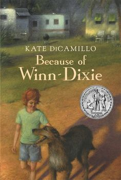 """Because of Winn-Dixie,"" by Kate DiCamillo. India Opal Buloni, a young girl who has just moved to a Florida trailpark, narrates the story of her first summer there. In the supermarket she finds a dog whom she rescues and names Winn-Dixie. This Is A Book, Up Book, Love Book, Winn Dixie Book, Kate Dicamillo, Realistic Fiction, Read Aloud Books, Dog Books, Library Books"
