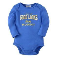 I get my good looks from mommy Cotton Unisex Baby Onesies Long Sleeve Blue