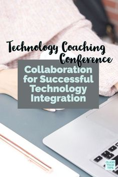 Technology Coaching Conference: Collaboration for Successful Technology Integration - Class Tech Tips New Technology 2020, Technology Lessons, Technology Integration, Educational Technology, Technology Gifts, Technology Design, Technology Gadgets, Instructional Coaching, Instructional Technology