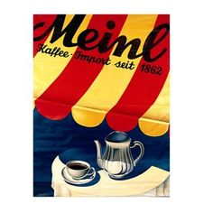 Shop with Julius Meinl online and enjoy a cup of Meinl coffee at home. Meinl Kaffee, Vintage Ads, Vintage Posters, Fun Cup, Vintage Coffee, Austria, Coffee Cups, Advertising, Retro