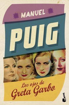 """Booket - Apasionadamente Puig  """"Los ojos de Greta Garbo"""""""