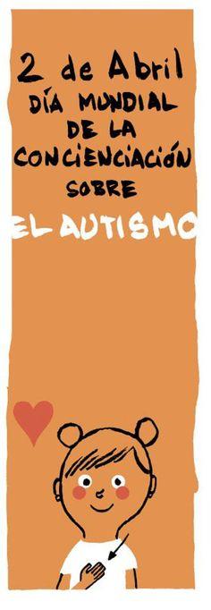 ...hoy es el dia mundial de concienciacion del autismo....  ...asi nos lo recuerda nuestro querido Gallardo..