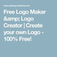 Free Logo Maker & Logo Creator | Create your own Logo - 100% Free!