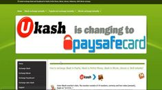 Paysafecard exchange: http://ukash-wallet.com/paysafecard-exchange/ Bitcoin exchange: http://ukash-wallet.com/bitcoin-exchange Instant exchange pre-paid vouchers Paysafecard and cryptocurrency Bitcoin for electronic money international payment systems. We accept Bitcoin cryptocurrency for an exchange to digital currencies of payment systems PayPal, Perfect Money, Skrill, Webmoney. On our website you can convert the Bitcoin on electronic money at any time. We offer the best exchange rates…