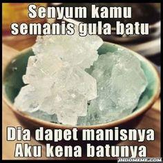 Senyum kamu semanis gula batu - #GambarLucu #MemeLucu - http://www.indomeme.com/meme/senyum-kamu-semanis-gula-batu/