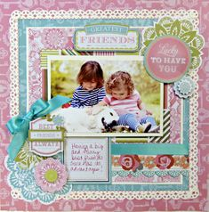 **Anna Griffin** Hope Chest - Scrapbook.com  Outstanding page!!  I love the colors she used.