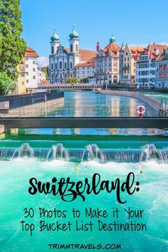 Are visuals the main part of how you choose your destination? These Switzerland 30 photos will make you want to move it to the top of your bucket list! #switzerland #travel #photography #TravelEuropePhotos