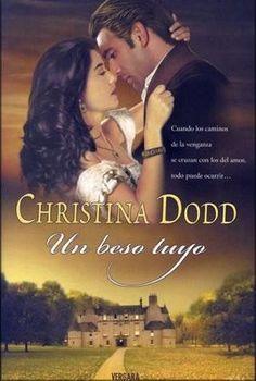 Christina Dodd, Un Beso Tuyo http://www.nochenalmacks.com/