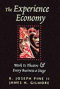 Bibeln för Upplevelseproducenter - The Experience Economy