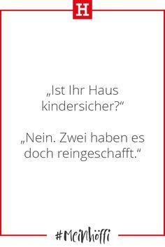 ...und die wird man auch einfach nicht los. 😜 #meinhöffi   #höffner #hoeffner #wohnen #möbel #wohnraum #wohndesign #wohnidee #spruch #quotes #zitat #elternleben