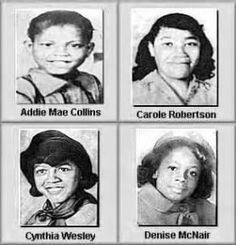 The four girls killed in the racially motivated bombing at 16th Street Baptist Church, Birmingham, Alabama on September 15, 1963.  I grew up in Birmingham a decade after the 16th Street bombing.  By then, racial tension had settled to a low simmer.  That racial undercurrent has never abated.  It is still common to see rebel flags, kkk miscellanea, and to overhear casual conversations that include every racial slur imaginable.  Times may change, but people rarely do.