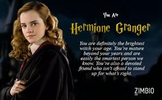 I took Zimbio's 'Harry Potter' quiz and I'm Hermione Granger. And you?  - Quiz