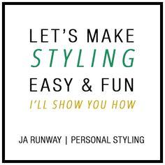 JA Runway | Personal Styling // Personal Stylist