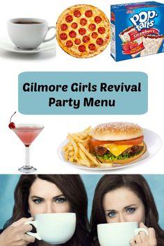 Gilmore Girls Revival Party Menu
