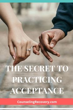 The Secret to Practicing Acceptance — Counseling Recovery, Michelle Farris, LMFT Letting Go Of Love Quotes, Children Of Alcoholics, Affirmations For Anxiety, Learning To Let Go, Mental And Emotional Health, Relationship Quotes, Relationships, Self Discipline, Truth Quotes
