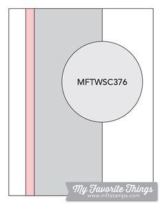 MFT Card Challenges: Wednesday Sketch Challenge - Sketch 376    #mftstamps