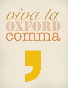You can pry my Oxford comma from my cold, dead hands