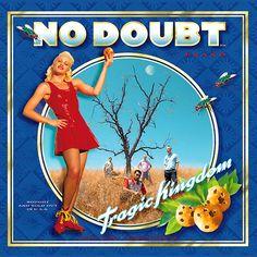 Tragic Kingdom – No Doubt