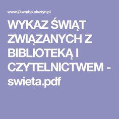 WYKAZ ŚWIĄT ZWIĄZANYCH Z BIBLIOTEKĄ I CZYTELNICTWEM - swieta.pdf