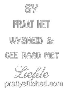 Praat met wysheid – Pretty Stitched Afrikaanse Quotes, Captions, Blessings, Machine Embroidery, Qoutes, Birthday Gifts, Messages, Teaching, Stitch