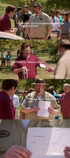 Ron Swanson does what he wants.