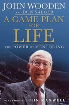 Bestseller Books Online A Game Plan for Life: The Power of Mentoring John Wooden, Don Yeager, Don Yaeger $16.27  - http://www.ebooknetworking.net/books_detail-1596917016.html
