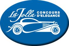 The La Jolla Concours d'Elegance FRIDAY, APRIL 11 - SUNDAY, APRIL 13, 2014