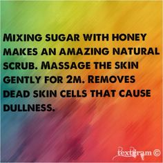 I've done this! Using a little bit of sugar mixed with a Cetaphil gentle face cleanser for a scrub. It works!