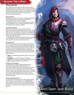 Tagged with dnd, homebrew, dungeons and dragons, edition dnd, Shared by SethJamesBlackwood. War Jester - A strange rogue archetype that supports its team by being as big a distraction as possible. Dungeons And Dragons Classes, Dungeons And Dragons Homebrew, Dungeons And Dragons Characters, Dnd Characters, Fantasy Characters, Fantasy Character Design, Character Art, Rogue Archetypes, Rpg Wallpaper