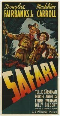 Safari (1940) Douglas Fairbanks, Jr., Madeleine Carroll