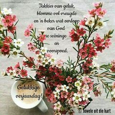 Best Birthday Wishes Quotes, Funny Happy Birthday Meme, Happy Birthday Pictures, Happy Birthday Quotes, Happy Birthday Greetings, Birthday Collage, Christmas Wishes, Birthdays, Afrikaans Quotes