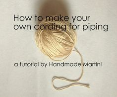 Tutorial: Make your own cord for piping