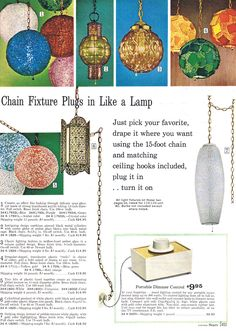 Sears 1968 catalog lighting page showing a variety of Swags Lamps to brighten your decor. Vintage Lamps, Vintage Lighting, Look Vintage, Vintage Stuff, Ceiling Hooks, Mcm Furniture, Mid Century Modern Lighting, I Love Lamp, Light Of My Life
