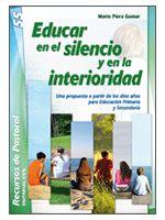 Escuelas Viatorianas de España: LIBRO: EDUCAR EN EL SILENCIO Y EN LA INTERIORIDAD