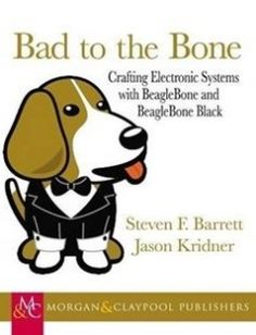 Bad to the Bone Crafting Electronic Systems with BeagleBone and BeagleBone Black free download by Kridner Jason; Barrett Steven Frank ISBN: 9781627051378 with BooksBob. Fast and free eBooks download.  The post Bad to the Bone Crafting Electronic Systems with BeagleBone and BeagleBone Black Free Download appeared first on Booksbob.com.