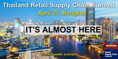 Don't forget to register for the Retail Supply Chain Summit in Bangkok on April 27 to discuss #retail #distribution #logistics in Thailand. http://retailsupplychain.asia/