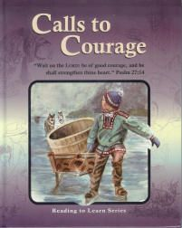 Calls to Courage (Grade 6) - Christian Light Publications