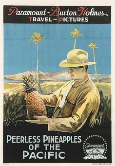 Peerless Pineapples of the Pacific, 1917